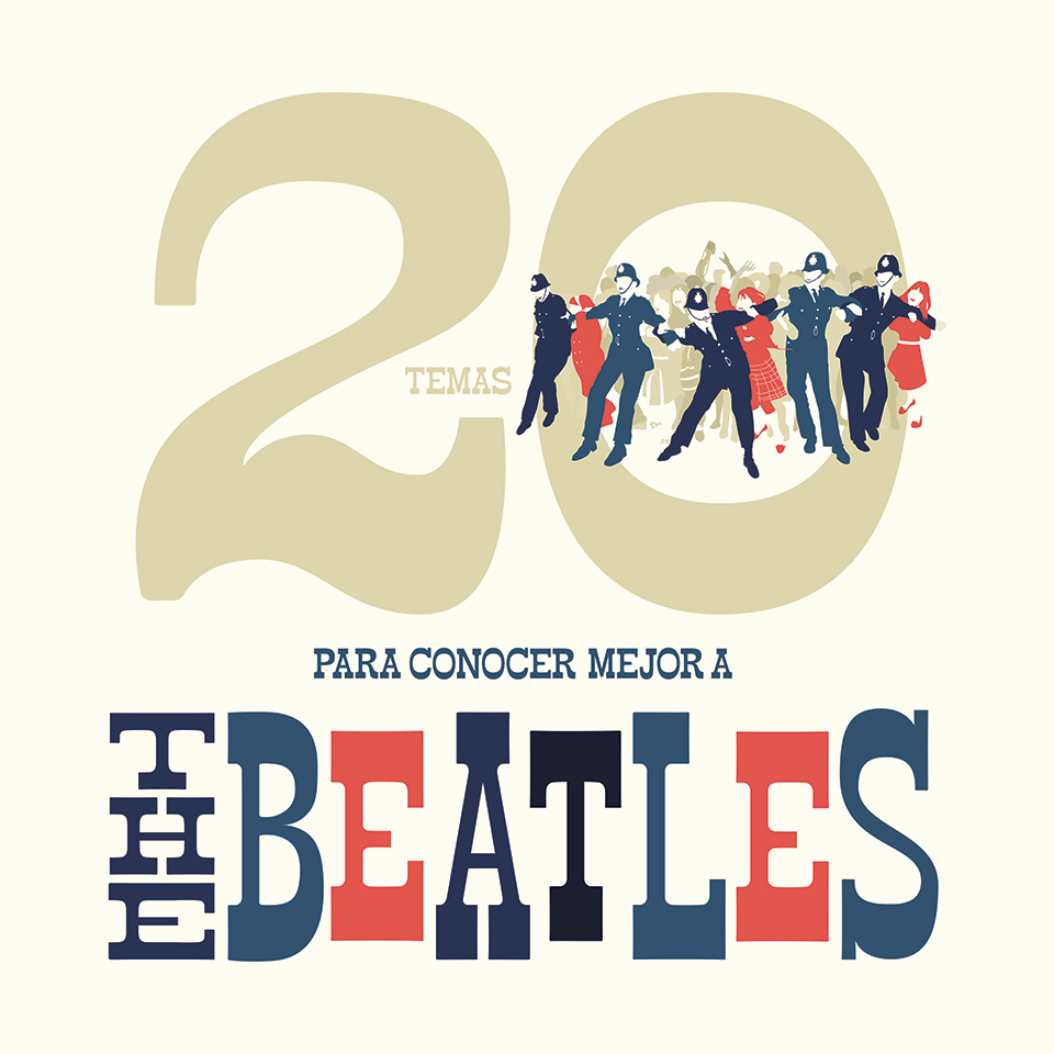 20_Songs_to_Get_to_know_The_Beatles_better_design_by_Natalia_Elichirigoity_Guapo_big